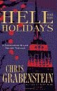 'Hell for the Holidays, A Christopher Miller Holiday Thriller' by Chris Grabenstein hardcover edition front cover