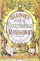 The Book of Household Management by Mrs. Isabella Beeton 1861 edition front cover