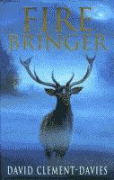 Fire Bringer by David Clement-Davies front cover