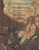 Alice's Adventures in Wonderland by Lewis Carroll, illustrated by Michael Hague front cover