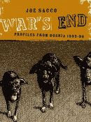 'War's End, Profiles form Bosnia 1995-1996 by Joe Sacco front cover