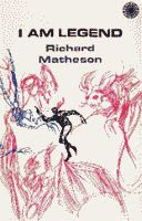 'I am Legend' by Richard Matheson first hardcover edition front cover