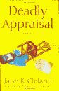 'Deadly Appraisal, A Josie Prescott Antiques Mystery' by Jane K. Cleland hardcover edition front cover