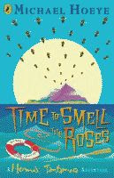 Time to Smell the Roses by Michael Hoeye British edition front cover