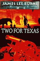 Two for Texas by James Lee Burke front cover