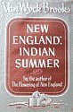 'New England, Indian Summer, 1865-1915' by Van Wyck Brooks hardcover front cover