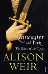 A color photo of the front cover of 'The Wars of the Roses' aka 'Lancaster and York' by Alison Weir.