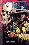 A color photo of the front cover of 'Jonah Hex: Two:gun Mojo' volume 1 number 1 August, 1993.