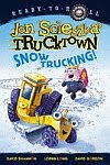 A color photo of the front cover of 'Snow Trucking!' by Jon Scieszka.
