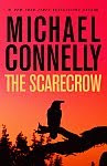 A color photo of the front cover of #8216;The Scarecrow' by Michael Connelly.