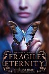 A color photo of the front cover of 'Fragile Eternity' by Melissa Marr.