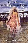 A color photo of the front cover of 'La Llorona on the Longfellow Bridge: Poetry y Otras Movidas' by Alicia Gaspar de Alba.