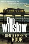 A color photo of the front cover of 'The Gentlemen's Hour' by Don Winslow.