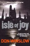 A color photo of tThe front cover of 'Isle of Joy' by Don Winslow.