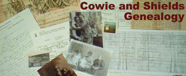 Cowie and Shields Genealogy