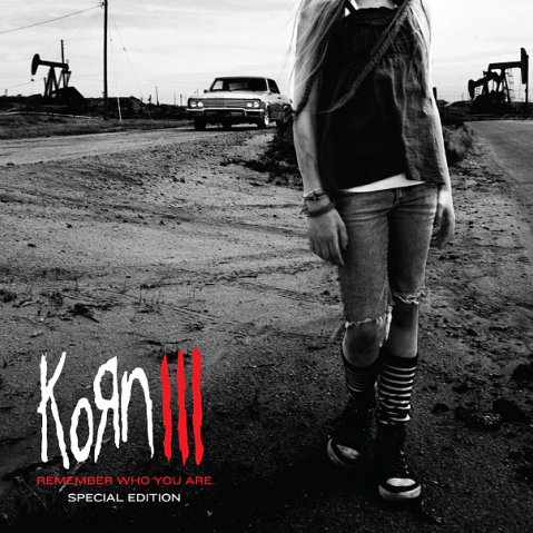 Kannabinoid: Albüm: Korn - Korn III: Remember Who You Are