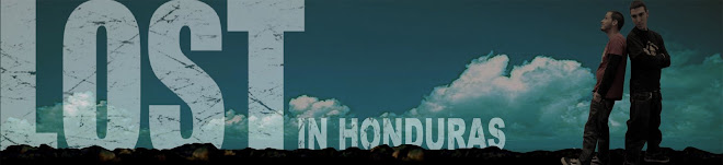 LOST in Honduras