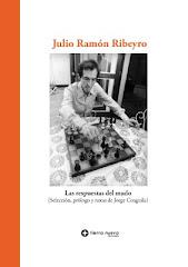 14. Julio Ramón Ribeyro. Las respuestas del mudo (2009) Segunda edición
