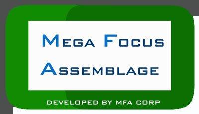 Mega Focus Assemblage [ MFA ]