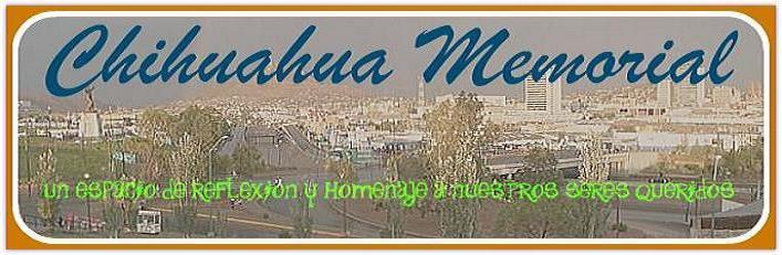 CHIHUAHUA MEMORIAL