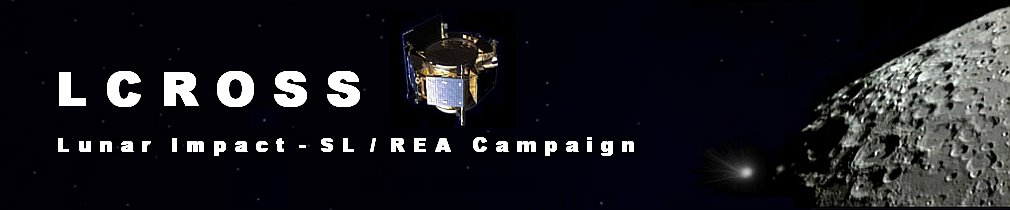 LCROSS Lunar Impact - SL/REA Campaign