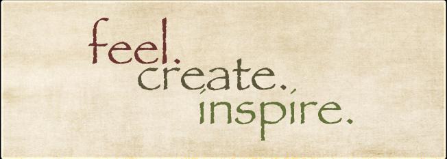 feel. create. inspire.