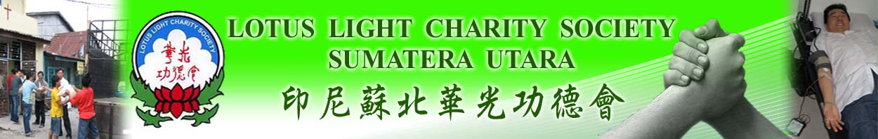 LOTUS LIGHT CHARITY SOCIETY Sumatera Utara