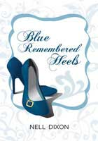 2010 - 9): Resensi Novel Chicklit: Nell Dixon - Blue Remembered Heels