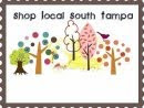Proud Member of Shop Local South Tampa