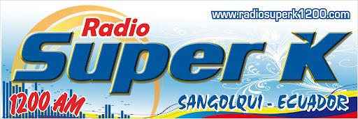 RADIO SUPER K 1200 AM - Sangolquí, Ecuador