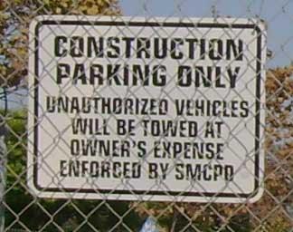 No Parking - Construction