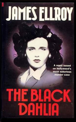 James Ellroy's THE BLACK DAHLIA Novel
