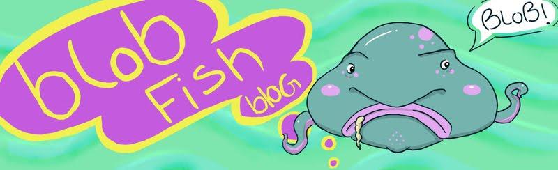 Blob Fish Blog