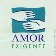 AMOR-EXIGENTE
