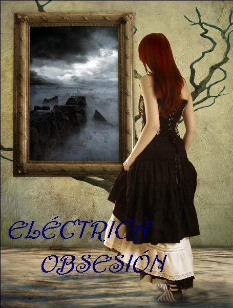 Eléctrica obsesión