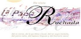LA  PAPA  RUCHADA-revista de arte-