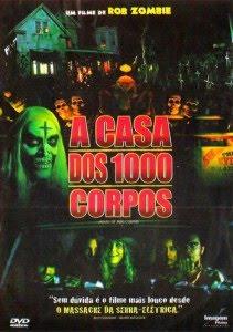 Filme A Casa dos 1000 Corpos   Dublado