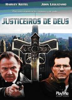 Filme Justiceiros de Deus   Dublado