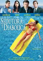 Sedutora e Diabólica – Dublado – 2006 – Ver Filme Online