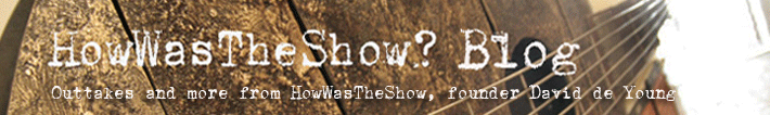 HowWasTheShow Blog