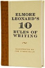 Elmore Leonards' 10 Rules of writing