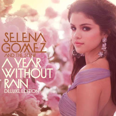 A Year Without Rain (Deluxe Edition) - Selena Gomez & The Scene (2010)