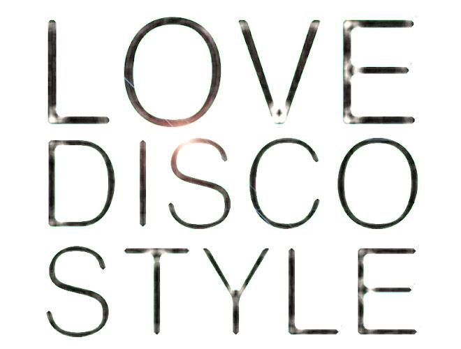 LOVE DISCO STYLE