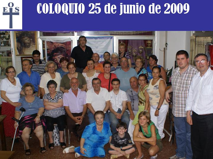 COLOQUIO 25 DE JUNIO 2009