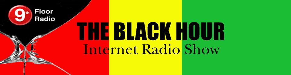 The Black Hour Radio Show