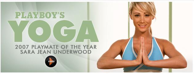 http://3.bp.blogspot.com/_r8GjWqN6cvM/TMLiKnvVvyI/AAAAAAAANQQ/5dhaKKIvvN4/s1600/playboy-yoga-sara-jean-underwood.jpg