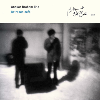Anouar Brahem discographie Anouar+Brahem+2000+Astrakan+Caf%C3%A9