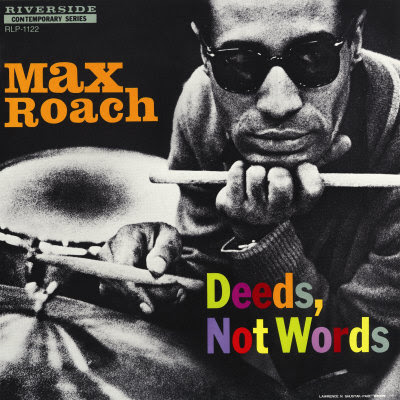 ¿AHORA ESCUCHAS?, JAZZ (2) - Página 36 Max+Roach+Deeds+Not+Words+%5B240%5D