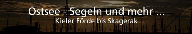 Ostsee - Segeln und mehr ...