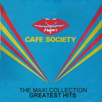Cafe Society - The Maxis Collection [Greatest Hits] (Album) Hi-NRG Disco Eurobeat 80\'s